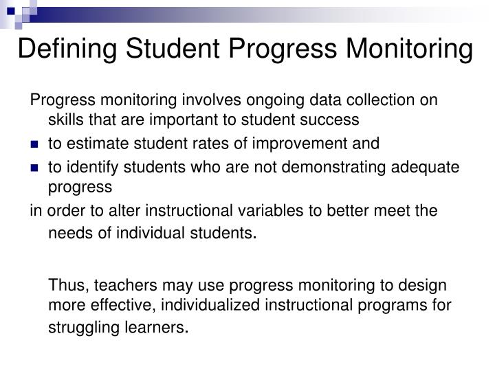 Defining Student Progress Monitoring