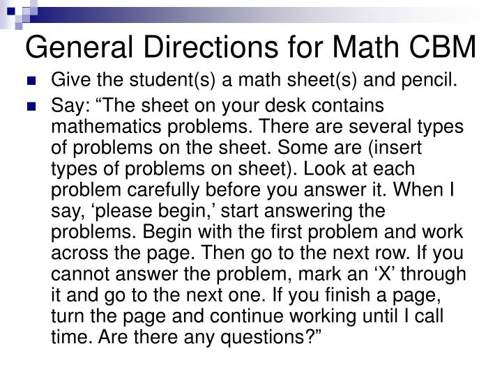 General Directions for Math CBM