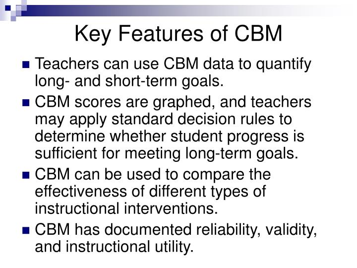 Key Features of CBM