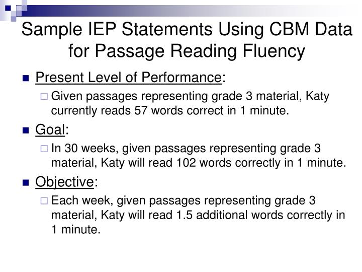 Sample IEP Statements Using CBM Data for Passage Reading Fluency