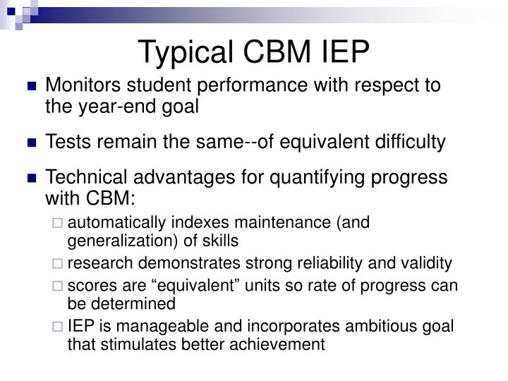 Typical CBM IEP