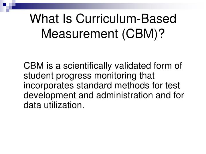 What Is Curriculum-Based Measurement (CBM)?
