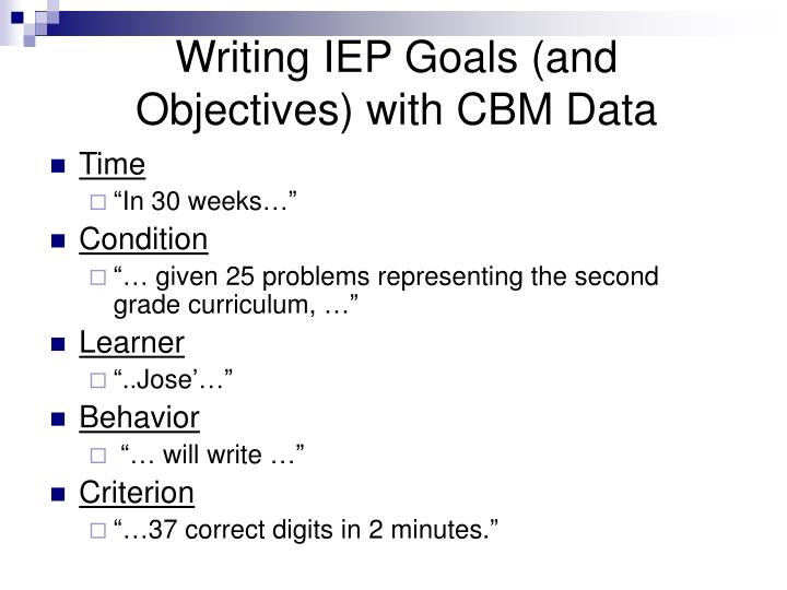Writing IEP Goals (and Objectives) with CBM Data