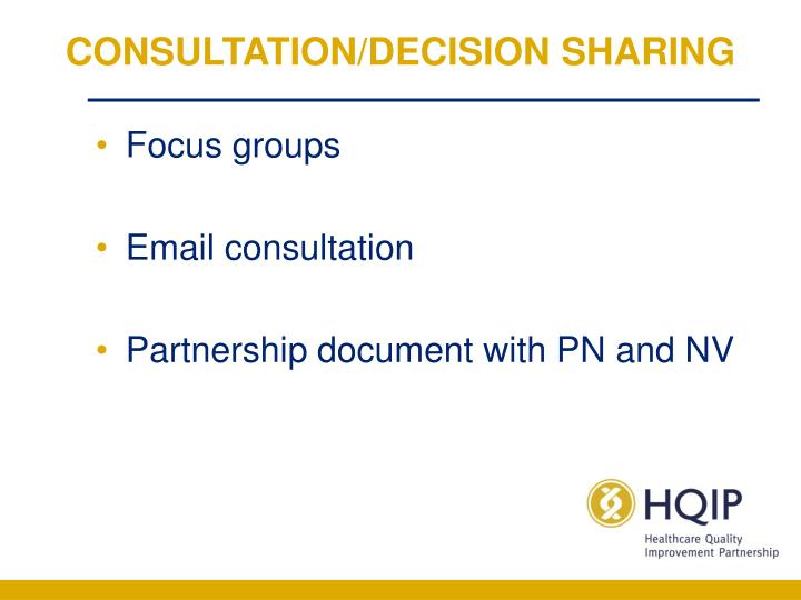 CONSULTATION/DECISION SHARING