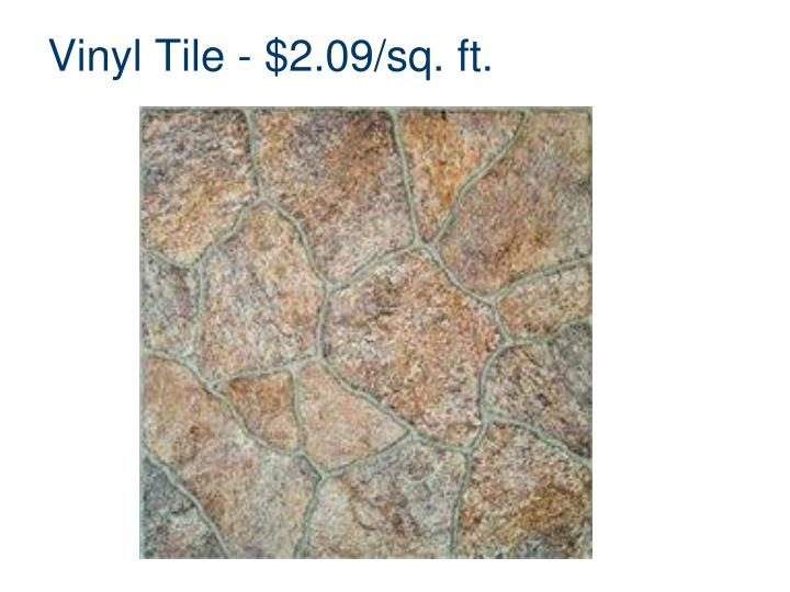 Vinyl Tile - $2.09/sq. ft.