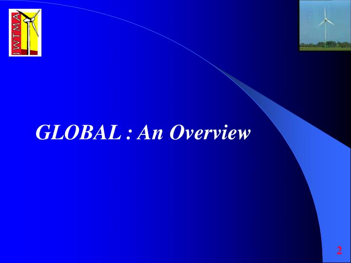 GLOBAL : An Overview
