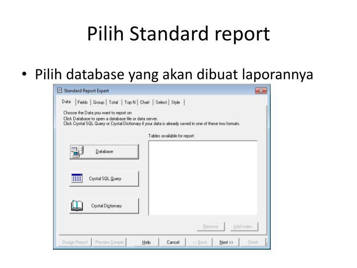 Pilih Standard report