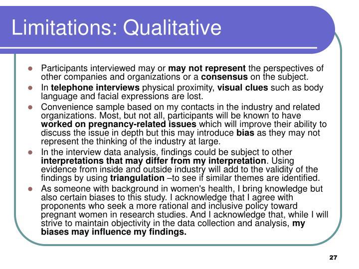 Limitations: Qualitative