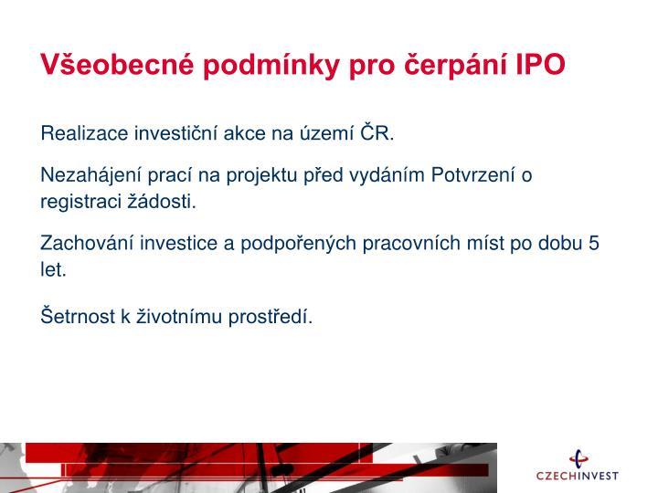 Všeobecné podmínky pro čerpání IPO