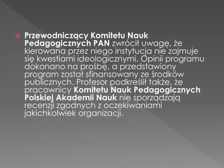 Przewodniczący Komitetu Nauk Pedagogicznych PAN