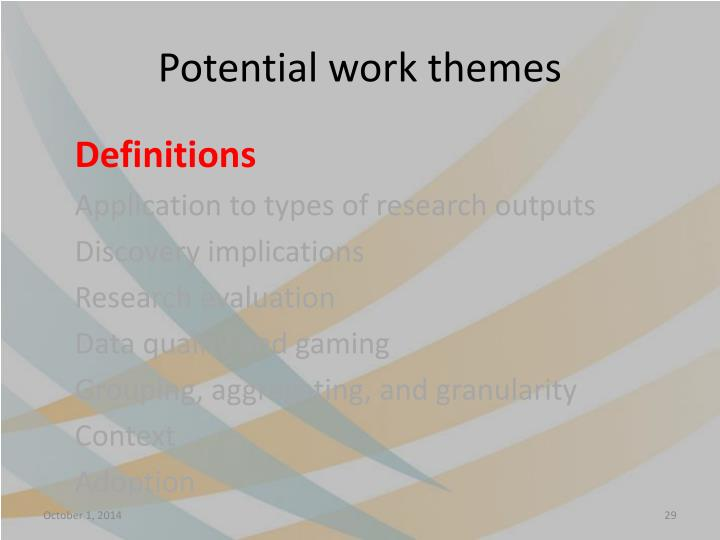 Potential work themes