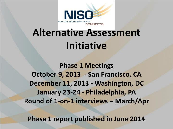 Alternative Assessment Initiative