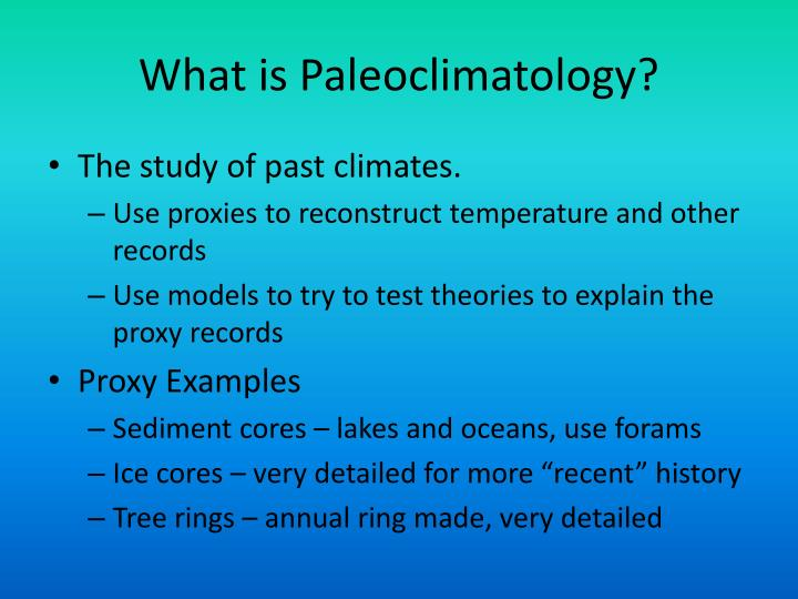 What is paleoclimatology
