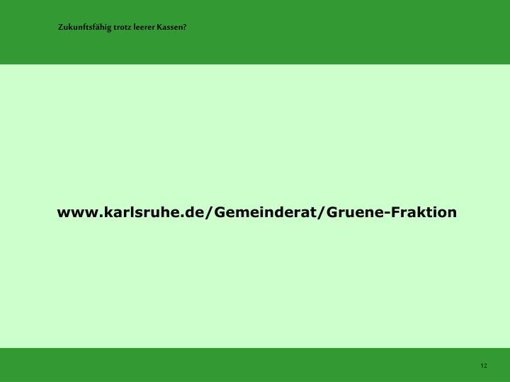 www.karlsruhe.de/Gemeinderat/Gruene-Fraktion