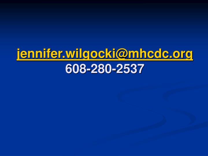 jennifer.wilgocki@mhcdc.org