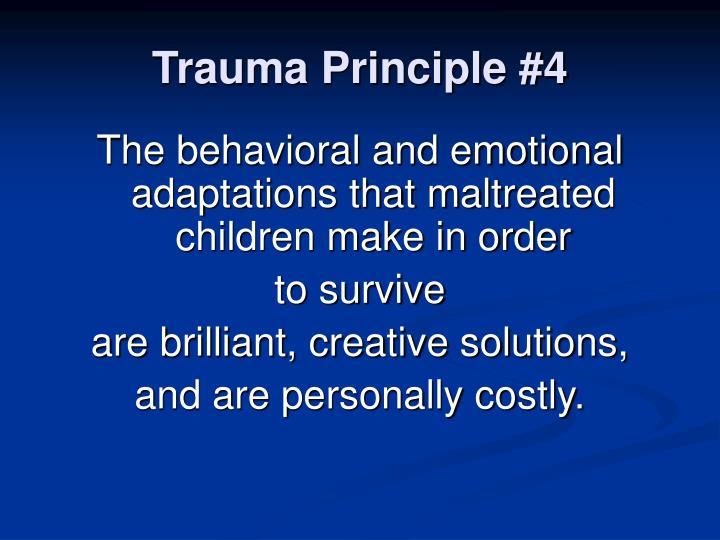 Trauma Principle #4