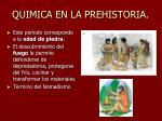 quimica en la prehistoria