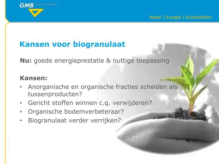 Kansen voor biogranulaat