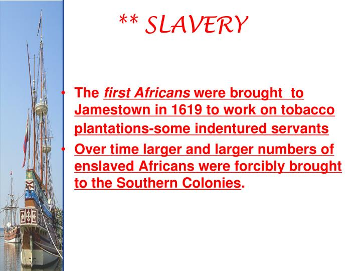 ** SLAVERY