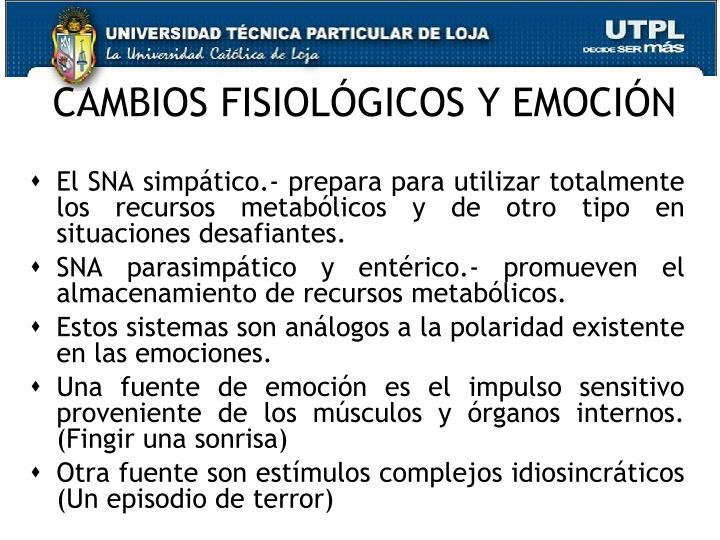 CAMBIOS FISIOLÓGICOS Y EMOCIÓN