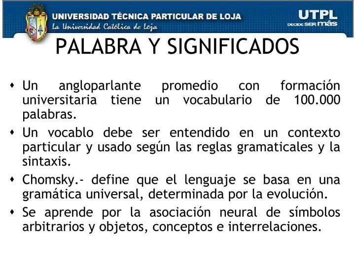 PALABRA Y SIGNIFICADOS