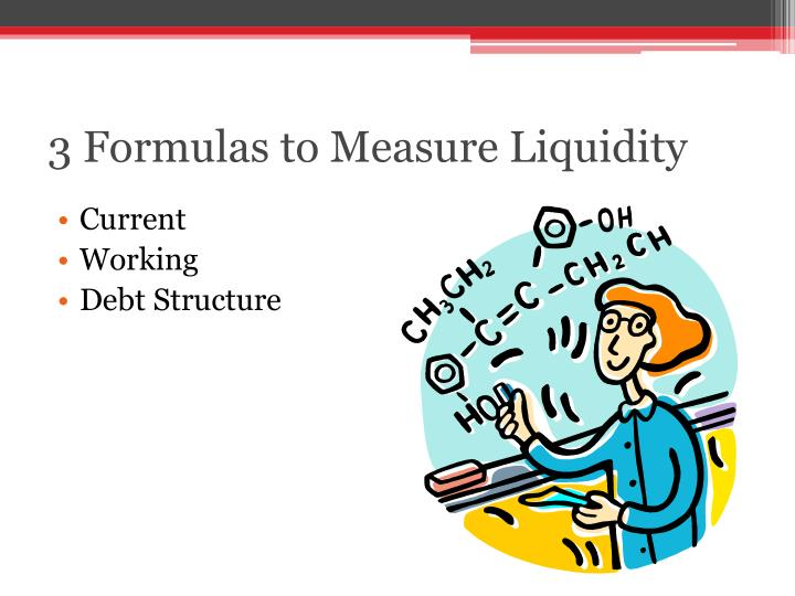 3 Formulas to Measure Liquidity