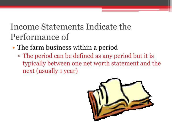 Income Statements Indicate the Performance of