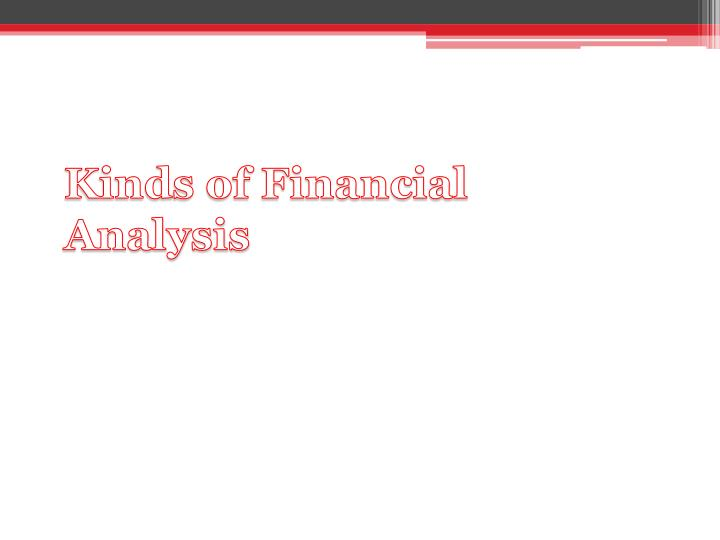 Kinds of Financial Analysis