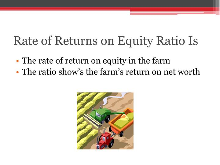 Rate of Returns on Equity Ratio Is