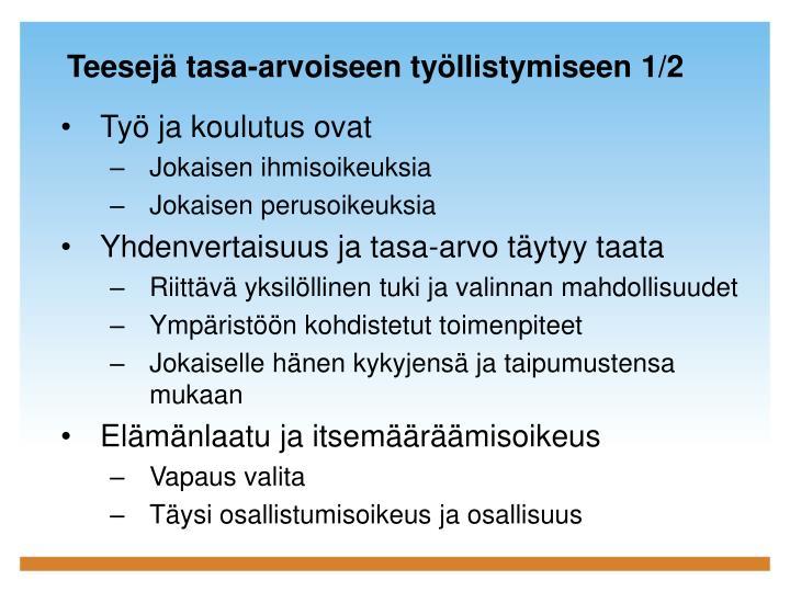 Teesejä tasa-arvoiseen työllistymiseen 1/2