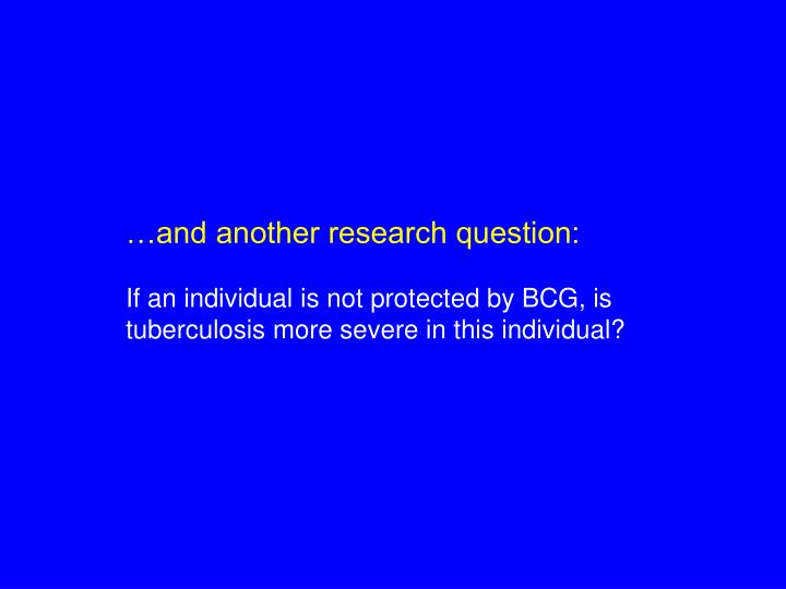 …and another research question: