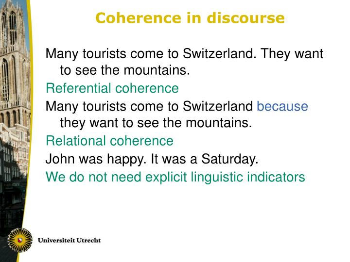 Coherence in discourse