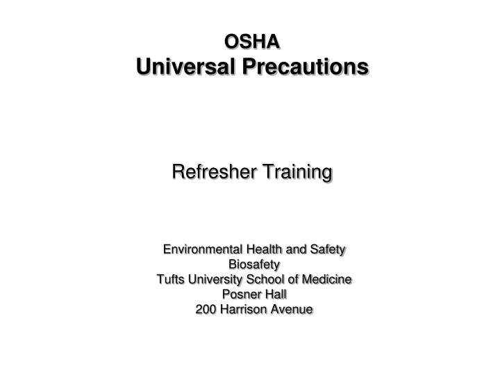 Osha universal precautions refresher training