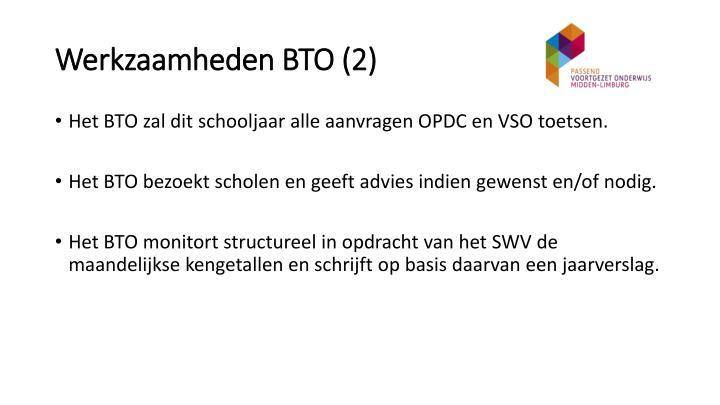 Werkzaamheden BTO (2)