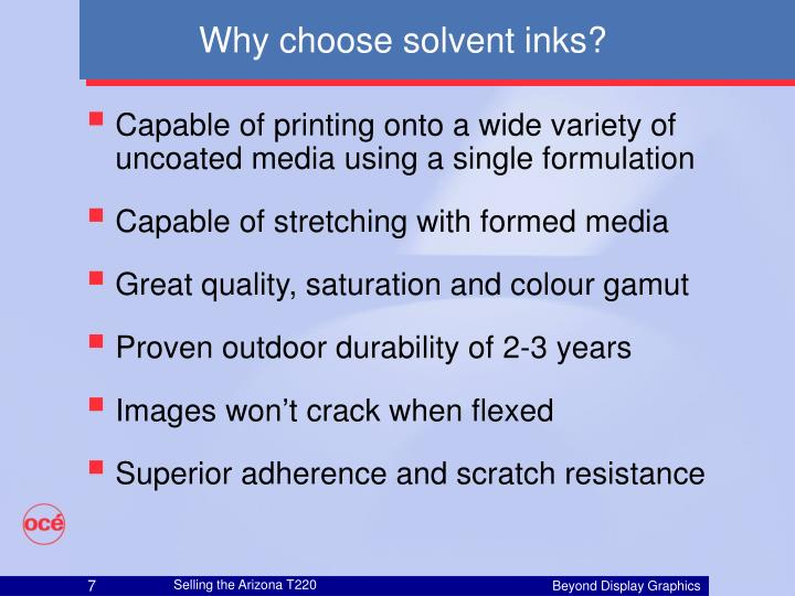Why choose solvent inks?