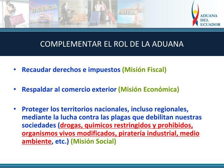 COMPLEMENTAR EL ROL DE LA ADUANA