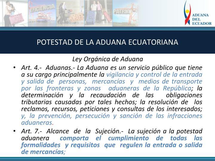 POTESTAD DE LA ADUANA ECUATORIANA