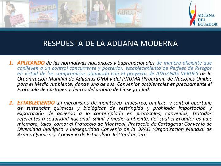 RESPUESTA DE LA ADUANA MODERNA