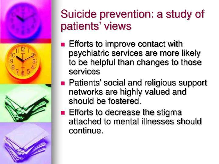 Suicide prevention: a study of patients' views