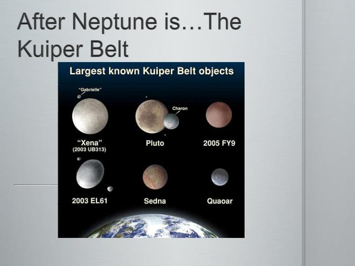 After Neptune is…The