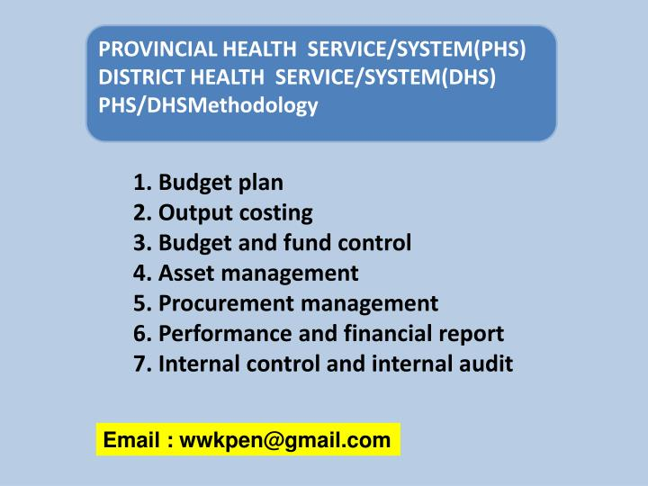 PROVINCIAL HEALTH  SERVICE/SYSTEM(PHS)