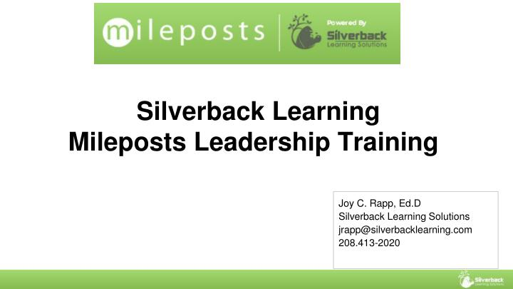 Silverback learning mileposts leadership training