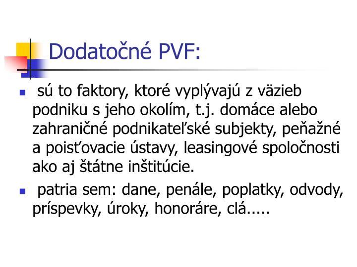 Dodatočné PVF: