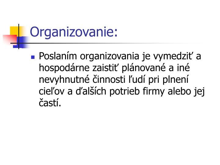 Organizovanie: