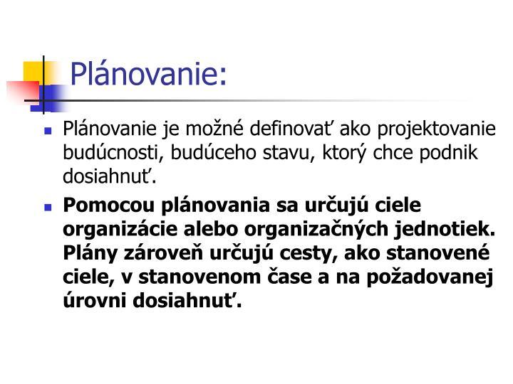 Plánovanie: