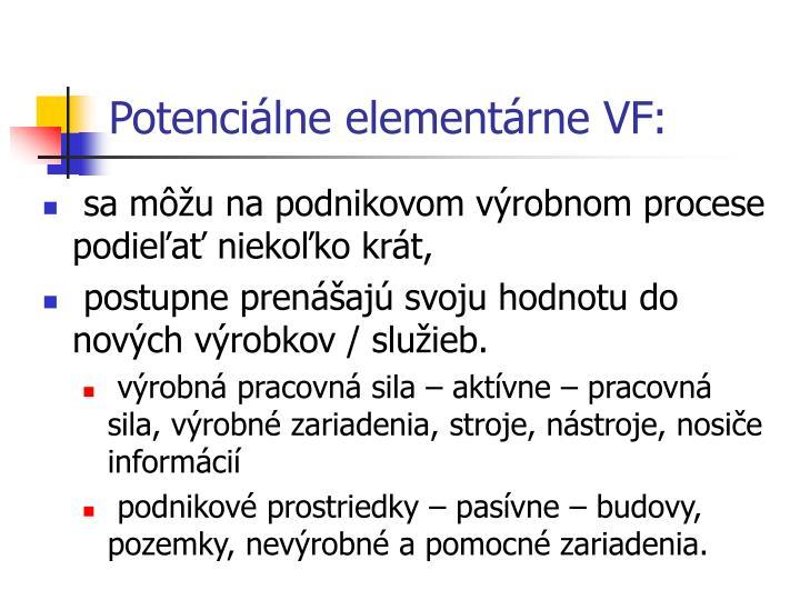 Potenciálne elementárne VF: