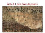 ash lava flow deposits