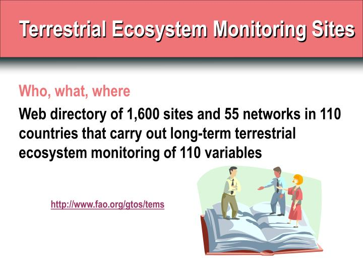 Terrestrial Ecosystem Monitoring Sites