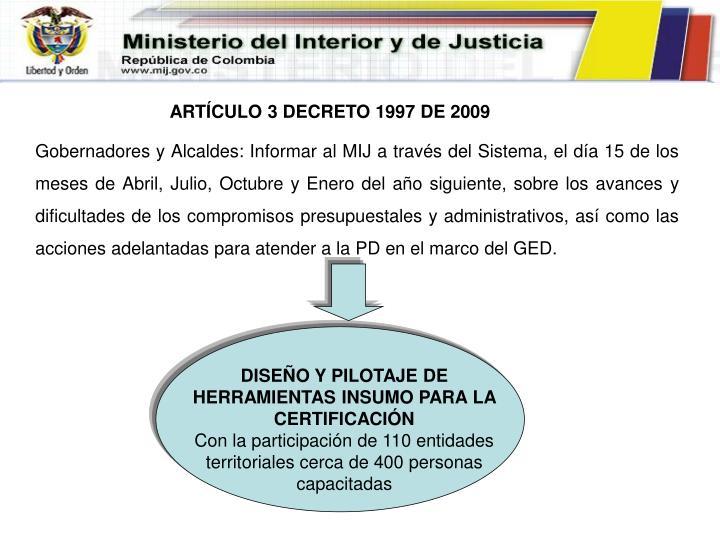 ARTÍCULO 3 DECRETO 1997 DE 2009