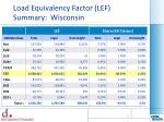 load equivalency factor lef summary wisconsin